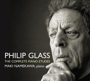 Maki Namekawa, Philip Glass - The complete piano etudes