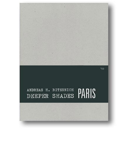 Andreas_H._Bitesnich_Deeper_Shades_Paris_book_slipcased_edition