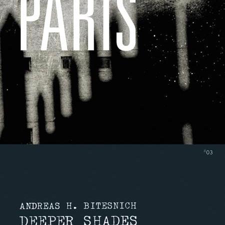 DEEPER SHADES #03 PARIS