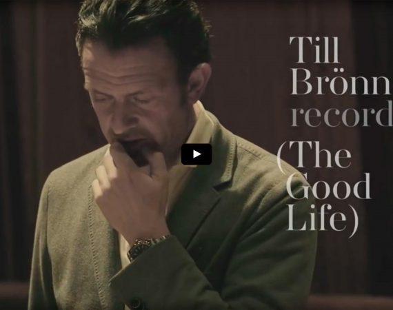 TILL BRÖNNER – RECORDING THE GOOD LIFE